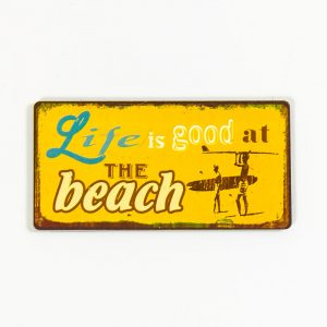 Magnet- Life is good at the beach