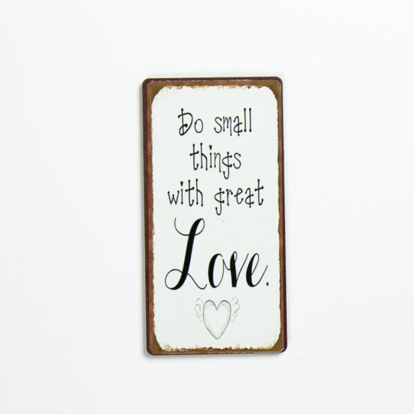 """Magnet """"Do small things with great love"""""""