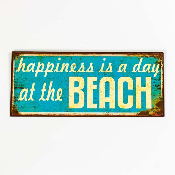 """Skylt """"Happiness is a day at the beach"""""""