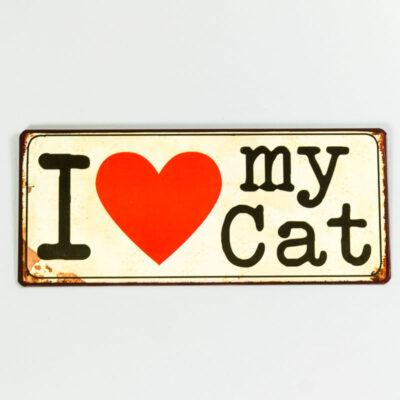 Plåtskylt- I love my cat
