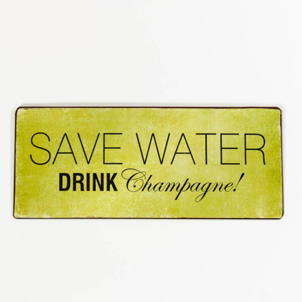 Magnet- Save water, drink champagne