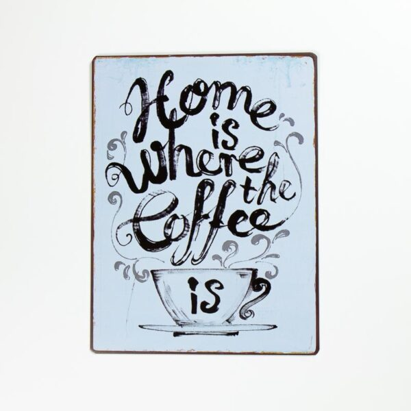 """Magnet """"Home is wherever my coffee is"""""""