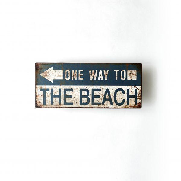 Plåtskylt- One way to the beach