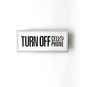 Plåtskylt- Turn off cellphone