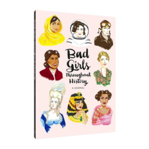 Bad girls througout history journal
