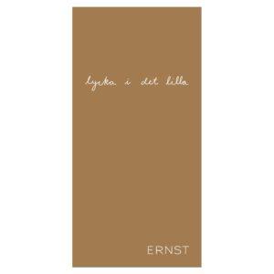 Ernst- Servett-gul, lycka i det lilla