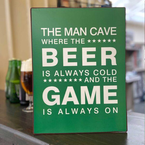 Plåtskylt med rolig text om the-man-cave